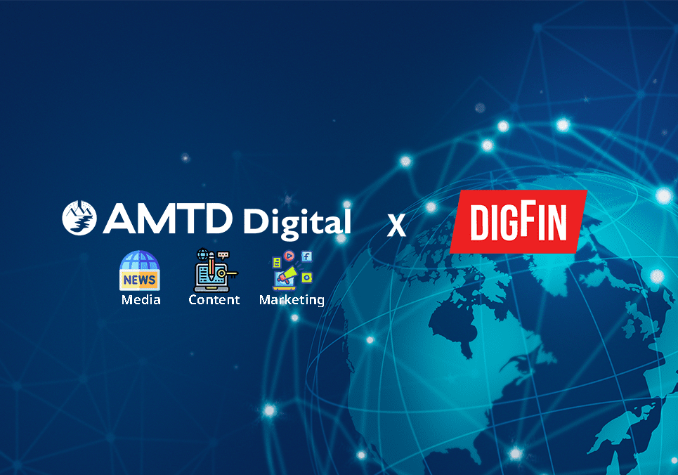 AMTD News | AMTD Digital completes its Strategic Acquisition of DigFin